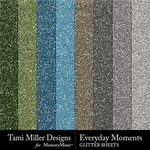 Everyday Moments TM Glitter Sheets Pack-$3.99 (Tami Miller)