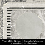 Everyday Moments TM Tattered Paper Pack-$2.99 (Tami Miller)