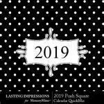 2019 Posh Calendar Sq-$5.99 (Lasting Impressions)