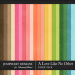 A Love Like No Other Plain Papers-$2.40 (Jumpstart Designs)