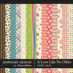 A Love Like No Other Pattern Papers-$2.40 (Jumpstart Designs)