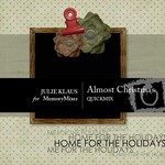 Almost Christmas QuickMix-$5.00 (Julie Klaus)