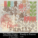 Family is Forever Graffiti Pack-$3.49 (Tami Miller)