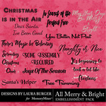 All Merry and Bright WordArt Pack-$4.99 (Laura Burger)