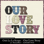 Our Love Story Alphabet Pack-$3.49 (Ooh La La Scraps)