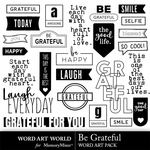 Be Grateful WordArt Pack-$3.99 (Word Art World)