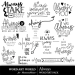 Always WAW WordArt Pack-$3.99 (Word Art World)