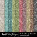 Words to Live By Remember Glitter Papers-$4.99 (Tami Miller)