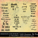 Lifes Journey Be You Wordart Pack-$4.99 (Laura Burger)
