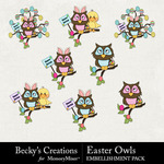 Easter Owls Embellishment Pack-$2.99 (Becky's Creations)