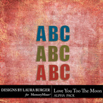 Love you to the Moon Alphabet Pack-$3.99 (Laura Burger)