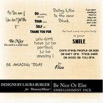 Be Nice or Else WordArt Pack-$4.99 (Laura Burger)