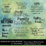 Time Spent With Family WordArt Pack-$4.99 (Laura Burger)