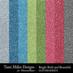 Bright Bold and Beautiful Glitter Sheets Pack-$2.99 (Tami Miller)