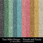 Friends and Family Glitter Sheets Pack-$3.99 (Tami Miller)
