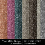 Fall Was Here Glitter Sheets Pack-$3.99 (Tami Miller)