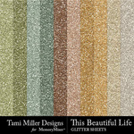 This Beautiful Life Glitter Sheets Pack-$3.99 (Tami Miller)