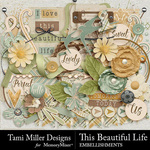 This Beautiful Life Embellishment Pack-$4.99 (Tami Miller)