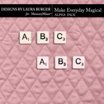 Make Everything Magical Alphabet Pack-$3.99 (Laura Burger)