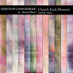 Cherish Each Moment Paper Pack-$4.99 (Laura Burger)