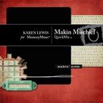 Makin Mischief QuickMix-$5.00 (Karen Lewis)