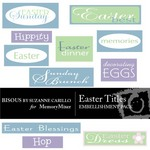 Easter Titles Embellishment Pack-$1.50 (Bisous By Suzanne Carillo)