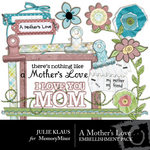 A Mothers Love Embellishment Pack-$3.00 (Julie Klaus)