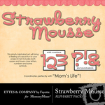 Strawberry Mousse Alphabet Pack-$1.00 (Ettes and Company by Fayette)
