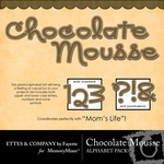 Chocolate Mousse Alphabet Pack-$1.00 (Ettes and Company by Fayette)