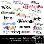 Magical Memories WordArt Pack-$2.49 (Ettes and Company by Annette)
