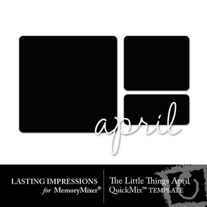 The little things april template medium