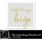 The Little Things WordArt 15 Freebie-$0.00 (Lasting Impressions)