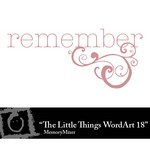 The Little Things WordArt 18 Freebie-$0.00 (Lasting Impressions)