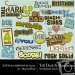 Tall Dark and Handsome WordArt Pack-$2.00 (Ettes and Company by Fayette)