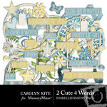 2 Cute 4 Words Embellishment Pack-$2.99 (Carolyn Kite)