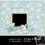 2 Cute 4 Words QuickMix-$3.99 (Carolyn Kite)
