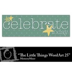 The Little Things WordArt 25 Freebie-$0.00 (Lasting Impressions)