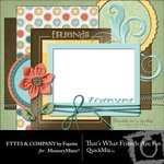Thats What Friends are For QuickMix-$6.00 (Fayette Designs)