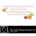 The Little Things WordArt 29 Freebie-$0.00 (Lasting Impressions)