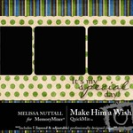 Make Him a Wish QuickMix-$4.00 (Melissa Nuttall)