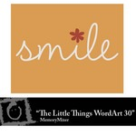 The Little Things WordArt 30 Freebie-$0.00 (Lasting Impressions)