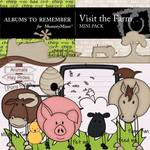 Visit The Farm Mini Pack-$1.50 (Albums to Remember)