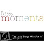 The Little Things WordArt 34 Freebie-$0.00 (Lasting Impressions)