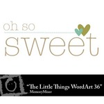 The Little Things Freebie WordArt 36-$0.00 (Lasting Impressions)