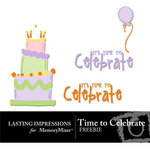 Time to Celebrate Freebies-$0.00 (Lasting Impressions)