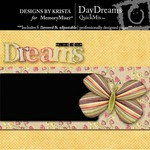 DayDreams QuickMix-$4.00 (Designs by Krista)