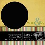 Retro Christmas QuickMix-$3.99 (Traci Murphy)