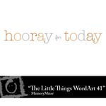 The Little Things Freebie WordArt 41-$0.00 (Lasting Impressions)