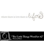 The Little Things Freebie WordArt 42-$0.00 (Lasting Impressions)