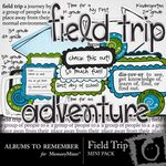 Field Trip Mini Pack-$3.00 (Albums to Remember)